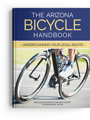 The Arizona Bicycle Handbook: Understanding Your Legal Rights