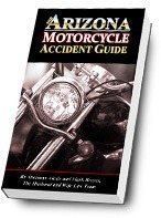 The Arizona Motorcycle Accident Guide